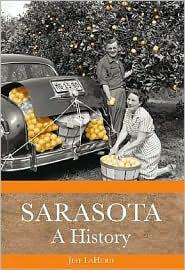 Jeff LaHurd's Sarasota: A History