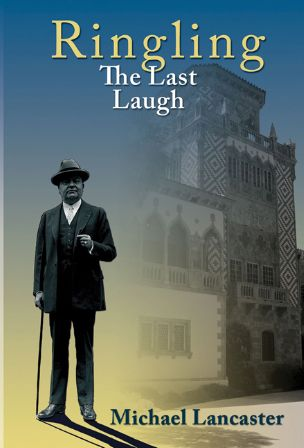 HSoSC presents Michael Lancaster, author of Ringling, The Last Laugh