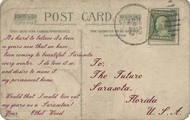 A fictitious postcard from Ethel Wood, Sarasota FL