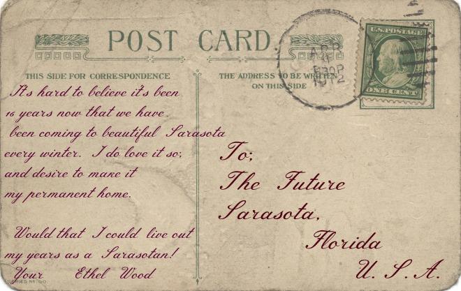 A fictitious postcard from Ethel Wood, Sarasota FL