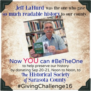 Jeff LaHurd , the Historical Society's Hero of History 2015