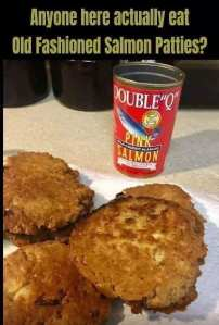 Salmon patties have be a mainstay since canned goods were invented, says the Historical Society of Sarasota County.