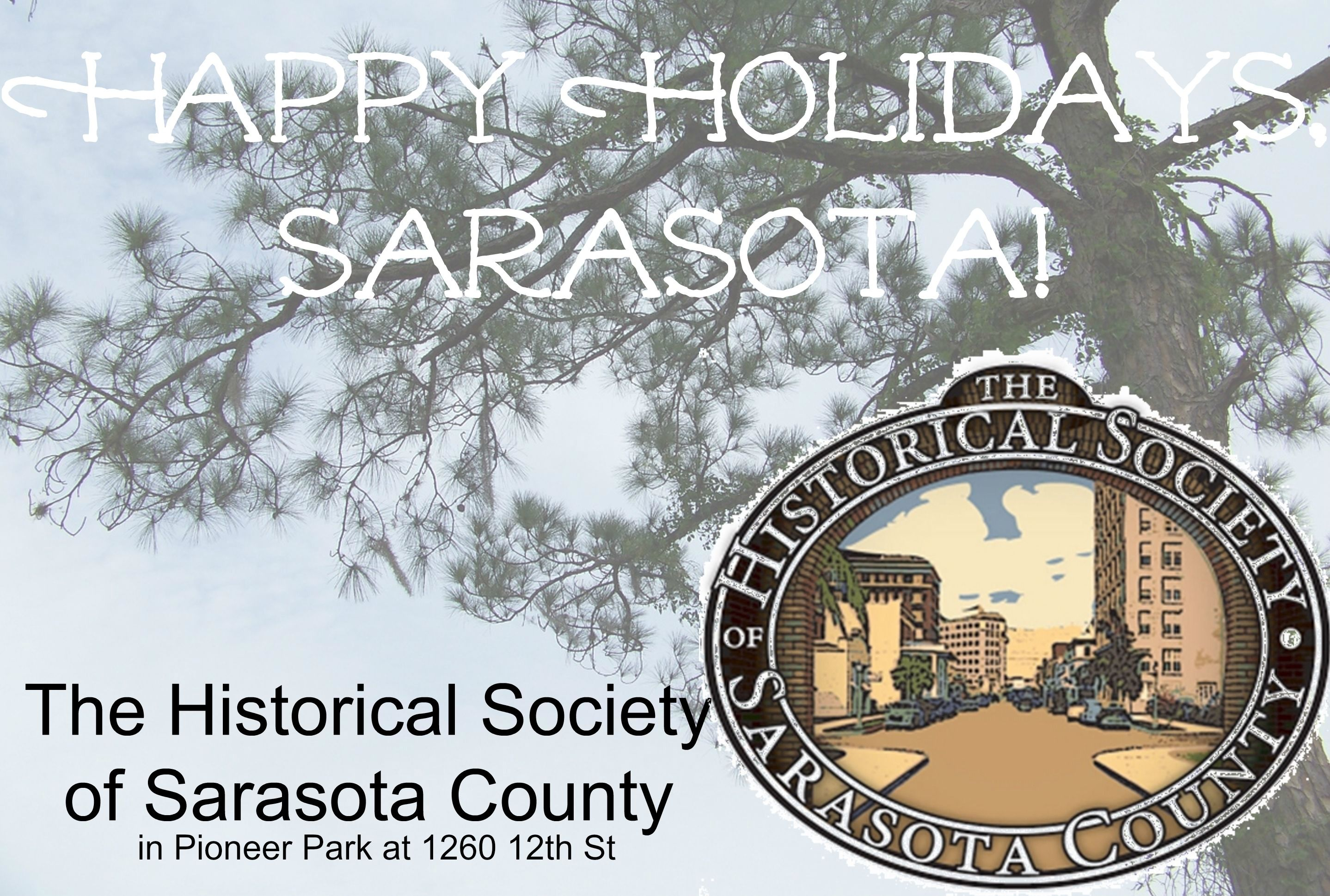 Happy Holidays from the Historical Society of Sarasota County